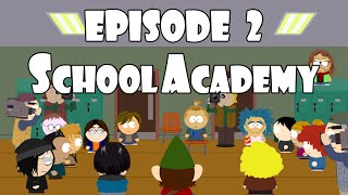 NorthPark - Episode 2 - SchoolAcademy