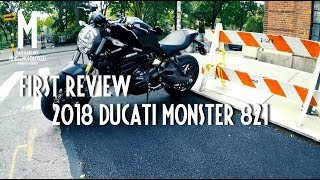 2. First Review of my 2018 Ducati Monster 821 One month of ownership in NYC