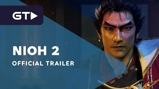 Nioh 2 - Official Story Trailer by GameTrailers