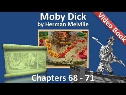 Chapter 068-071 - Moby Dick by Herman Melville (видео)