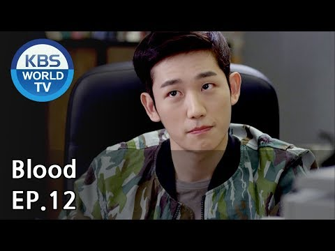 Blood   블러드 EP.12 [SUB : KOR, ENG, CHN, MLY, VIE, IND]