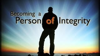 How To Live A Life Of Integrity