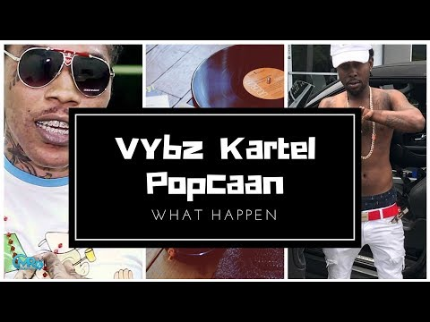 Popcaan & Vybz Kartel What Really Happen