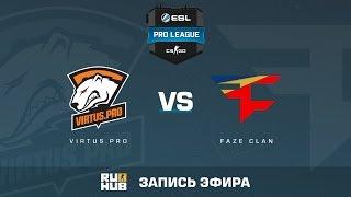 Virtus.pro vs. FaZe Clan - ESL Pro League S5 - de_inferno [Enkanis, yxo]