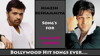 Himesh Reshammiya songs for Emraan Hashmi All Time Hit Songs - Non Stop Audio - jukebox