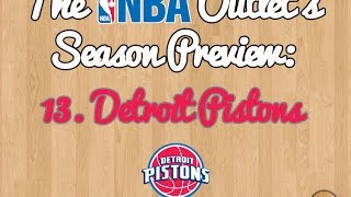 The NBA Outlet's Preview Series: 13. Detroit Pistons