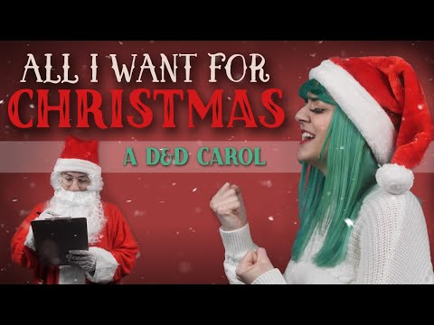 All I Want For Christmas — A Dungeons & Dragons Christmas Carol