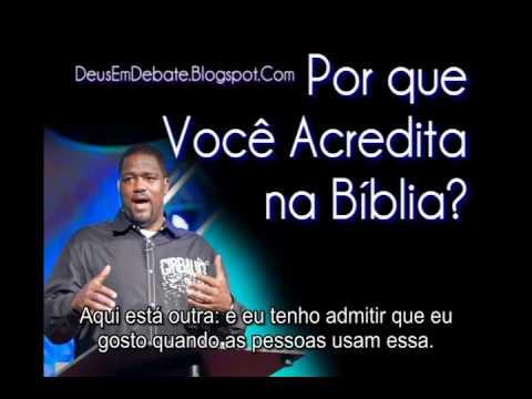 V. Baucham - Porque Eu acredito na Bíblia (3/3)