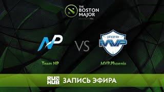 Team NP vs MVP.Phoenix - The Boston Major, Группа B [CaspeRRR, Droog]