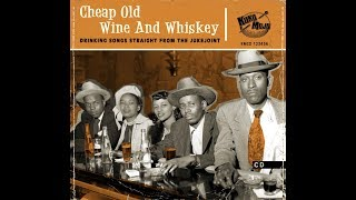 Jack The Bear Parker - Cheap Old Wine And Whiskey
