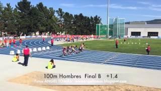 100m Campeonato España Federaciones Gijón 25-07-15