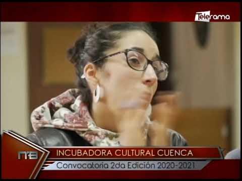 Incubadora Cultural Cuenca convocatoria 2da edición 2020-2021