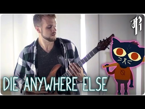 Night in the Woods: Die Anywhere Else || Rock Cover by RichaadEB (ft. Caleb Hyles & Ahren Gray)