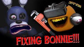 FNAF VR #1: FIXING BONNIE!!! (Annoying Orange Plays)