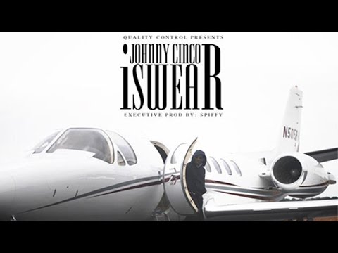 Johnny Cinco - I Swear (I Swear)