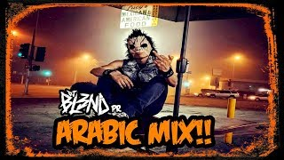(ARABIC MIX) - DJ BL3ND PR