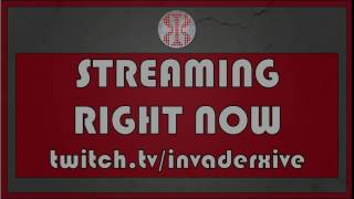 ➜ Follow me on http://twitch.tv/invaderxive for live stream!