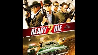 Nonton Ready 2 Die  La Feature Film 2014  Film Subtitle Indonesia Streaming Movie Download