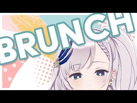 【Brunch Stream】Proper Brunch to Prepare for Tonight's Collab!【hololiveID 2nd generation】