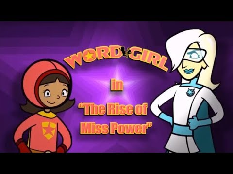 WordGirl The Rise of Miss Power