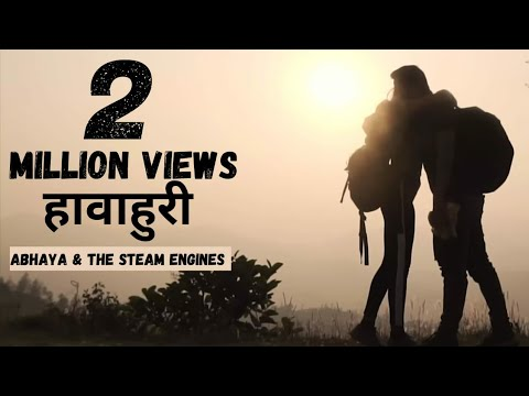Hawa Huree - Abhaya And The Steam Engines Feat. Ganga Bardan Shrestha
