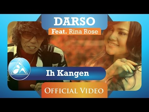 Download Video Darso Feat Rina Rose - Ih Kangen (Official Video Clip)