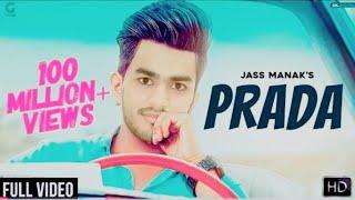 PRADA - Al JASAR SIDDIQUI-JASS MANAK Satti Dhillon | Latest Punjabi Song 2018 | GK.DIGITAL | Geet MP