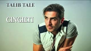 Talib Tale - CINGILTI