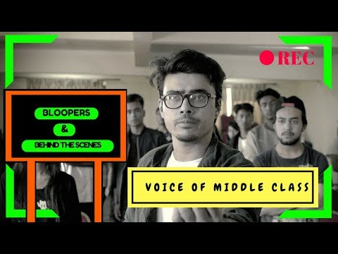 (#VoiceOfMiddleClass Bloopers and BTS - Duration: 8 minutes, 15 seconds.)