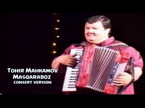 Tohir Mahkamov - Masqaraboz | Тохир Махкамов - Маскарабоз