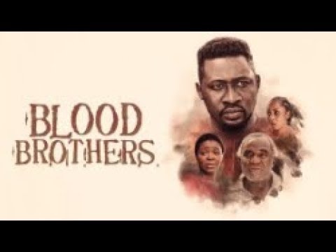 BLOOD BROTHERS  - [Part 1] Latest 2018 Nigerian Nollywood Drama Movie