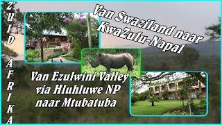 Ezulwini Swaziland  city photo : Zuid Afrika - Van Ezulwini Valley (Swaziland) naar Mtubatuba (SA)