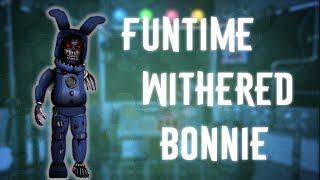 ▷Deviantart- http://133alexander.deviantart.com ▷Subscribe!!!https://www.youtube.com/channel/UCHqJ... ▷Funtime Withered Bonnie-http://133alexander.deviantart.com/art/funtime-Withered-Bonnie-693277464?ga_submit_new=10%3A1500381515