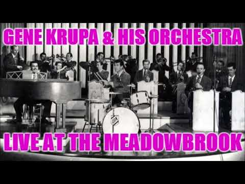 Gene Krupa and His Orchestra – Live At The Meadowbrook (1940)