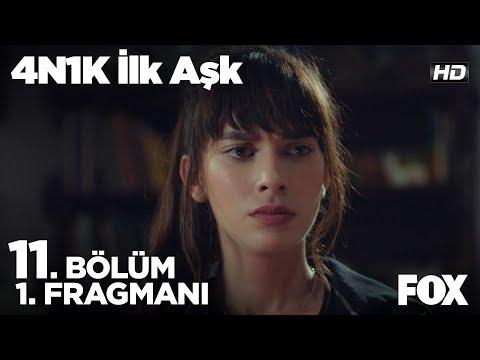 4N1K İlk Aşk 11. Bölüm Fragmanı
