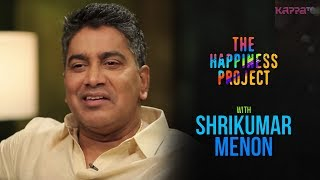 Video Shrikumar Menon - The Happiness Project - Kappa TV MP3, 3GP, MP4, WEBM, AVI, FLV Oktober 2018