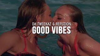 Da Tweekaz & Refuzion Good Vibes music videos 2016 house