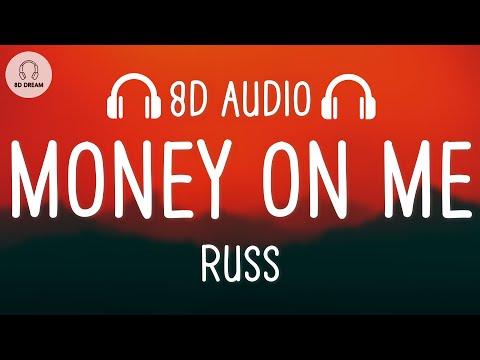 Russ - Money On Me (8D AUDIO)
