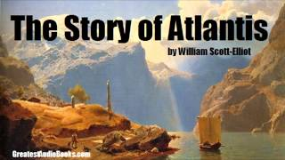 THE STORY OF ATLANTIS - FULL AudioBook