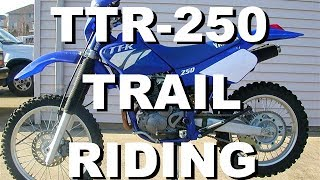 1. Yamaha TTR-250 Trail Riding
