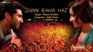 Sunn Raha Hai Na Tu By Shreya Ghoshal Full Song Aashiqui 2  Aditya Roy Kapur, Shraddha Kapoor