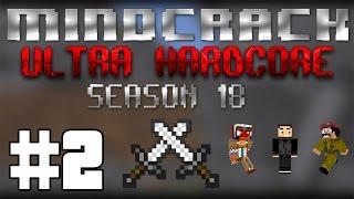Mindcrack UHC Season 18 - Episode 2