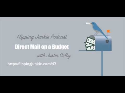 Direct Mail on a Budget with Justin Colby | FlippingJunkie Podcast Ep. 42