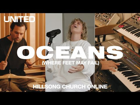 Oceans (Where Feet May Fail) [Church Online] - Hillsong UNITED