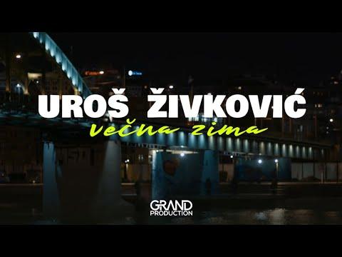 Večna zima - Uroš Živković - nova pesma i tv spot