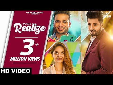 Realize (Full Song) | Balraj | New Punjabi Song 2020 | White Hill Music