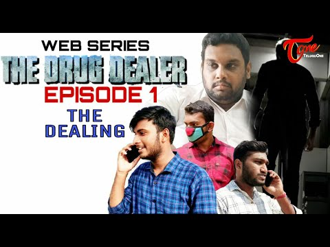 The డ్రగ్ Dealer | Telugu Web Series 2020 | The Dealing Episode 01 | Sandeep Aditya.A | Te