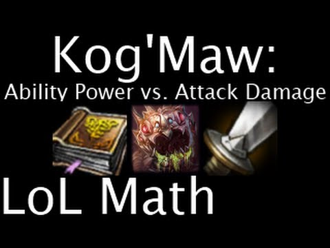 LoL Math - KogMaw: Ability Power vs. Attack Damage_Legjobb vicces videk