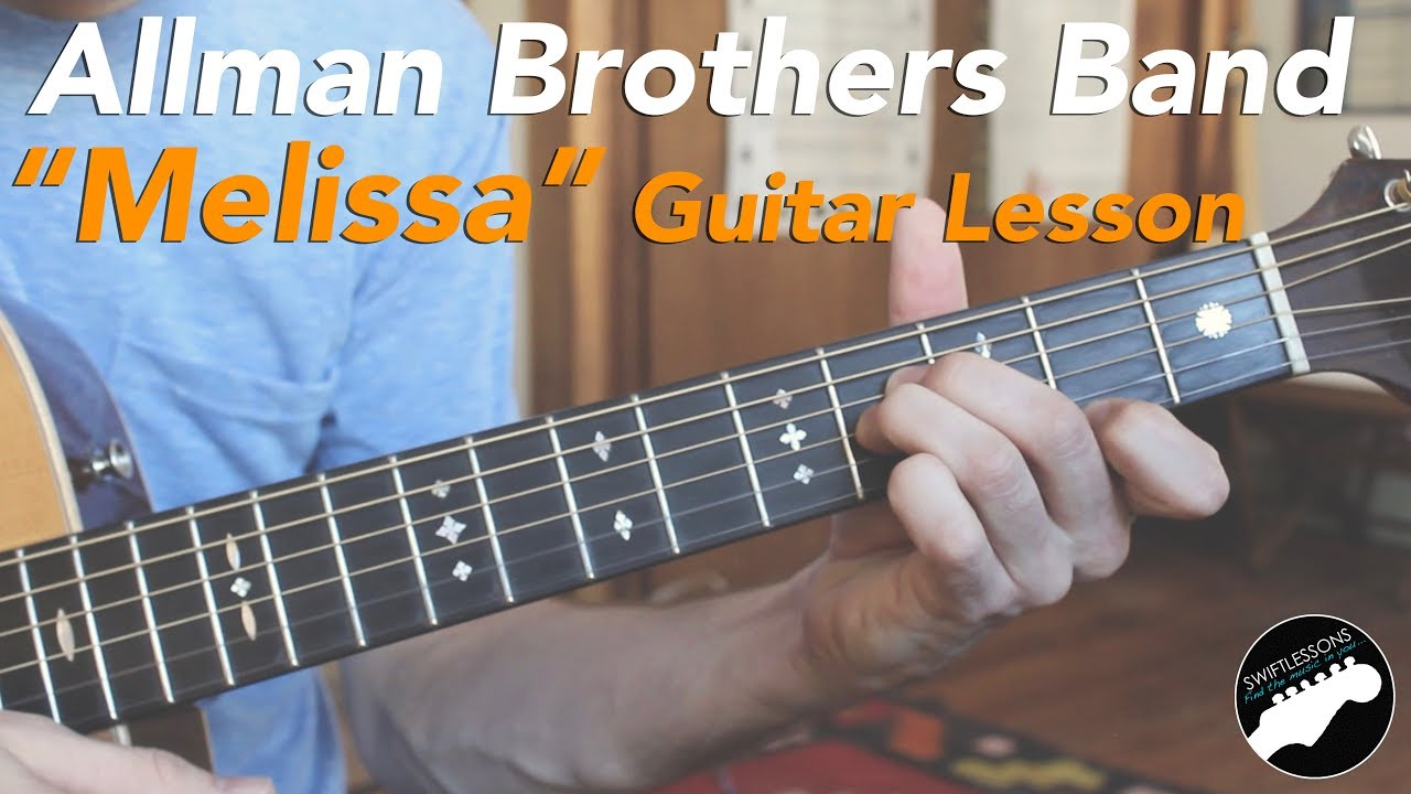 """Allman Brothers """"Melissa"""" – Easy Acoustic Songs Guitar Lesson"""