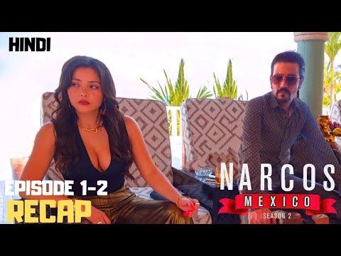 NARCOS: MEXICO Season 2 - Episode 1, 2 Review & Recap + Explained In Hindi | Netflix Narcos Season 5
